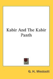 Cover of: Kabir And The Kabir Panth | G. H. Westcott