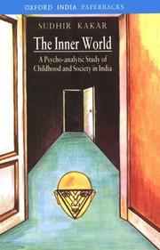 Cover of: The inner world: a psycho-analytic study of childhood and society in India