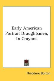 Cover of: Early American portrait draughtsmen in crayons