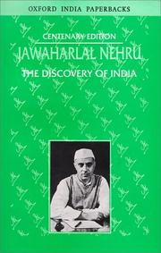 The discovery of India by Jawaharlal Nehru