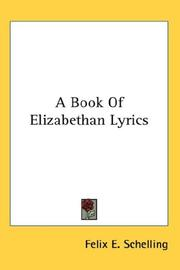 Cover of: A Book Of Elizabethan Lyrics
