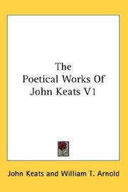 Cover of: The Poetical Works Of John Keats V1