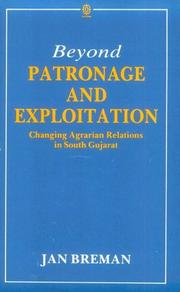 Beyond patronage and exploitation by Jan Breman