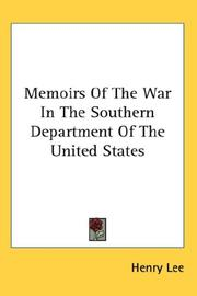 Cover of: Memoirs Of The War In The Southern Department Of The United States | Henry Lee