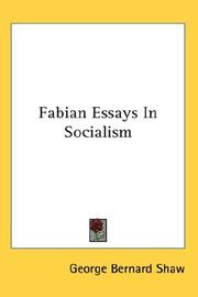 Cover of: Fabian Essays In Socialism | Bernard Shaw