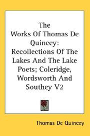 Cover of: The Works Of Thomas De Quincey | Thomas De Quincey