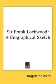 Cover of: Sir Frank Lockwood: a biographical sketch