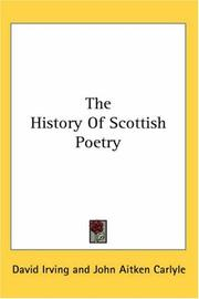 The History Of Scottish Poetry by David Irving