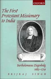 Cover of: The First Protestant Missionary to India