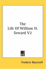Cover of: The Life Of William H. Seward V2
