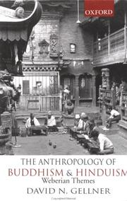 The anthropology of Buddhism and Hinduism by David N. Gellner