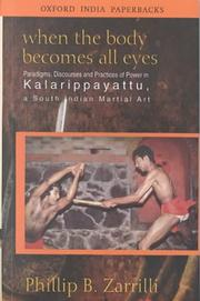 Cover of: When the body becomes all eyes