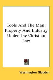 Tools and the man by Washington Gladden
