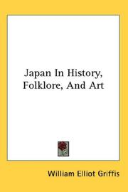 Cover of: Japan in history, folk lore and art