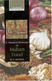 Cover of: A Historical Dictionary of Indian Food