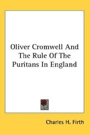 Cover of: Oliver Cromwell And The Rule Of The Puritans In England