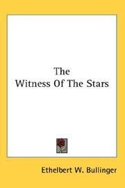 Cover of: The Witness Of The Stars | Ethelbert William Bullinger