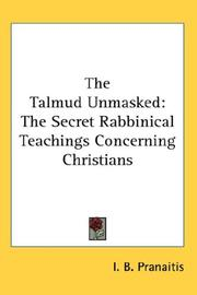The Talmud Unmasked by I. B. Pranaitis
