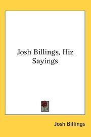 Cover of: Josh Billings, Hiz Sayings | Josh Billings