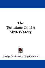 Cover of: The technique of the mystery story