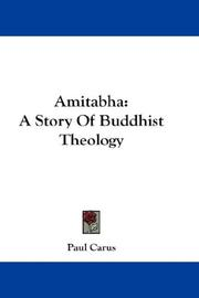 Cover of: Amitabha: A Story Of Buddhist Theology