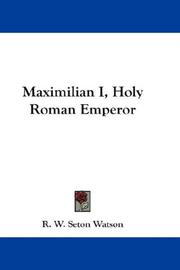 Cover of: Maximilian I, Holy Roman Emperor