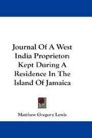 Cover of: Journal Of A West India Proprietor: Kept During A Residence In The Island Of Jamaica