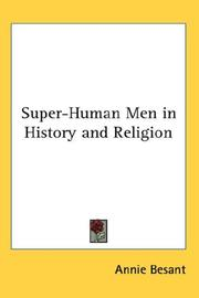 Cover of: Super-Human Men in History and Religion | Annie Wood Besant