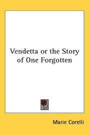 Cover of: Vendetta or the Story of One Forgotten