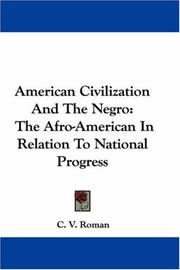 Cover of: American Civilization And The Negro | C. V. Roman