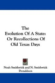 Cover of: The Evolution Of A State | Noah Smithwick