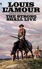 Cover of: The strong shall live