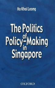 Cover of: The politics of policy-making in Singapore