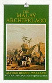 Cover of: The Malay Archipelago | Alfred Russel Wallace
