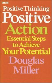 Cover of: Positive Thinking Positive Action | Douglas Miller