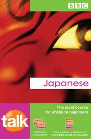 Cover of: Talk Japanese (Talk Short Language Course) | Lynne Strugnell