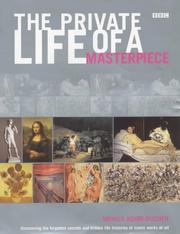 Cover of: The private life of a masterpiece