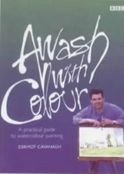 Cover of: Awash With Color | Dermot Cavanagh