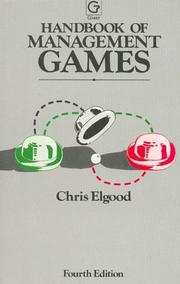 Handbook of management games by Chris Elgood