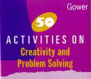 Cover of: 50 activities on creativity and problem solving
