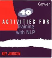 Cover of: 40 activities for training with NLP | Johnson, Roy