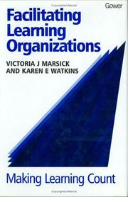 Cover of: Facilitating learning organizations