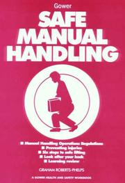 Cover of: Safe manual handling