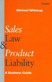 Cover of: Sales law and product liability | Michael H. Whincup
