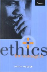 Cover of: Ethics for managers
