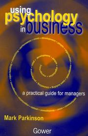 Cover of: Using psychology in business