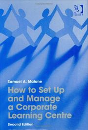 Cover of: How to set up and manage a corporate learning centre
