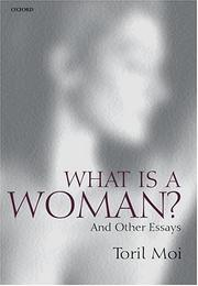 Cover of: What is a Woman? | Toril Moi