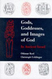 Cover of: Gods, Goddesses, and Images of God | Othmar Keel