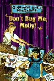 Cover of: Don't bug me, Molly!